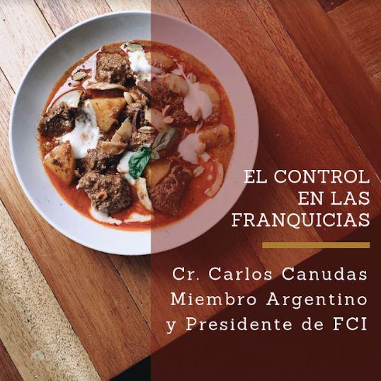 El Control en las Franquicias – Cr. Carlos Canudas